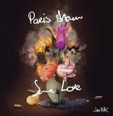 Paris Show Some Love - Vinile LP di John Milk
