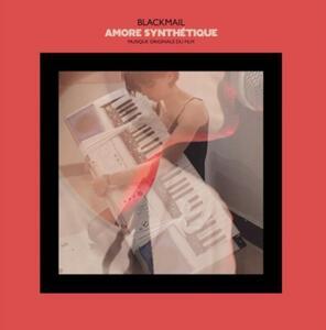 Amore Synth-Tique - Vinile LP di Blackmail