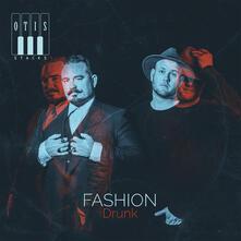 Fashion Drunk - Vinile LP di Otis Stacks