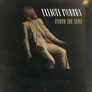 Murph the Surf - Vinile LP di Elliott Murphy