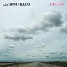 Pink Air - Vinile LP di Elysian Fields
