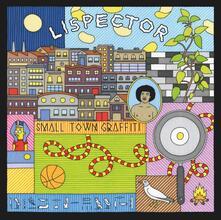 Small Town Graffiti - Vinile LP di Lispector