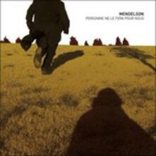 Personne ne le fera pour nous - Vinile LP di Mendelson
