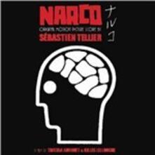 Narco (Colonna sonora) - Vinile LP di Sebastien Tellier