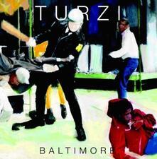 Baltimore - Vinile LP di Turzi
