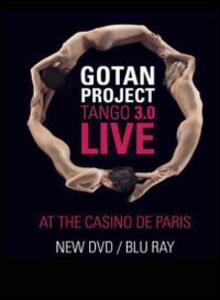 Gotan Project. Tango 3.0 Live At The Casino De Paris (DVD + Blu-ray) di Fabien Raymond - DVD + Blu-ray