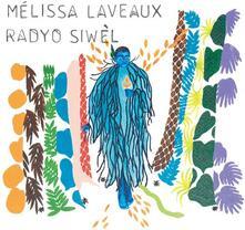 Radyo Siwel (180 gr. Coloured Vinyl) - Vinile LP di Melissa Laveaux
