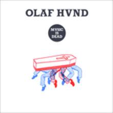 Music Is Dead - Vinile LP di Olaf Hund