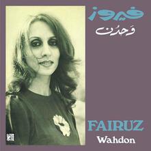 Wahdon - Vinile LP di Fairuz