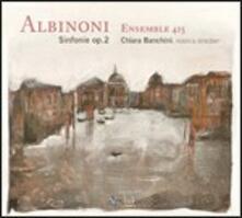 Sinfonie op.2 - CD Audio di Tomaso Giovanni Albinoni,Ensemble 415,Chiara Banchini