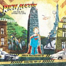 We'Re All Dying To Live - Vinile LP di Rich Aucoin