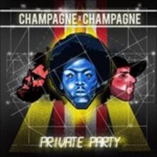 Champagne Champagne - Vinile LP di Champagne Champagne
