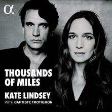 Thousands of Miles - Vinile LP di Baptiste Trotignon,Kate Lindsey