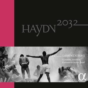 Haydn 2032 vol.6 Lamentatione - Vinile LP di Franz Joseph Haydn,Giovanni Antonini,Orchestra da camera di Basilea