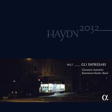 Haydn 2032 n.7. Gli Impresari - Vinile LP di Franz Joseph Haydn,Giovanni Antonini,Kammerorchester Basel