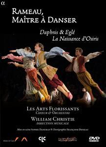 Rameau, Maître à Danser. Daphnis & Eglé, La Naissance d'Osiris - DVD