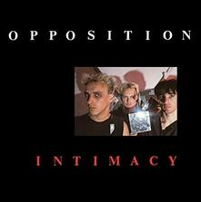 Intimacy - Vinile LP di Opposition