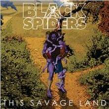 This Savage Land - Vinile LP di Black Spiders