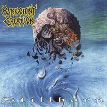 Stillborn - Vinile LP di Malevolent Creation