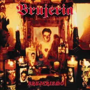 Brujerizmo - Vinile LP di Brujeria