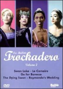 Les Ballets Trockadero. Vol. 2 - DVD