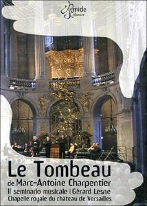 Marc-Antoine Charpentier. Le Tombeau - DVD