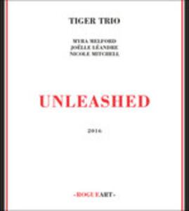 CD Unleashead Tiger Trio