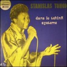 Dans Le Tchink Système (Limited Edition) - Vinile LP di Stanislas Tohon