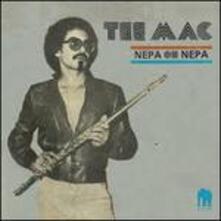 Nepa Oh Nepa (Deluxe Reissue) - Vinile LP di Tee Mac