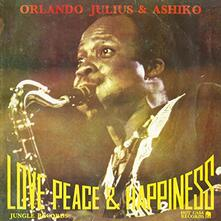 Love Pease & Happiness - Vinile LP di Orlando Julius