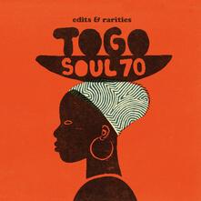 Togo Soul 70. Edits & Rarities - Vinile LP