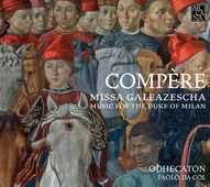 CD Missa Galeazescha Loyset Compère