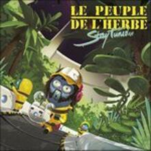 Stay Tuned - Vinile LP di Le Peuple de l'Herbe