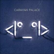 Robot Face - Vinile LP di Caravan Palace