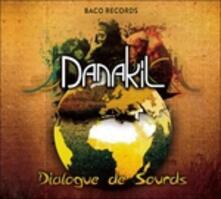 Dialogue de sourds - Vinile LP di Danakil