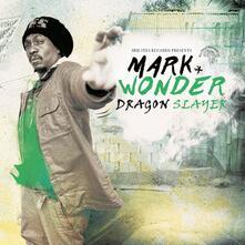 Dragon Slayer - Vinile LP di Mark Wonder