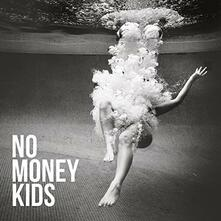 Hear the Silence - Vinile LP di No Money Kids