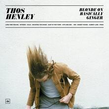 Blond on Basically Ginger - Vinile LP di Thos Henley
