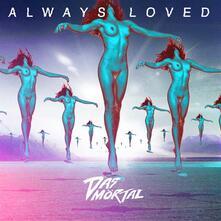 Always Loved - CD Audio di Das Mörtal