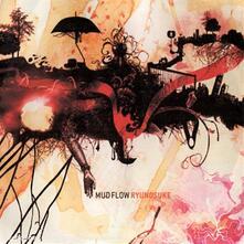 Ryunosuke - CD Audio di Mud Flow