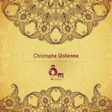 Om - CD Audio di Christophe Wallemme