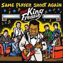 Our Freddie King - CD Audio di Same Player Shoot Again