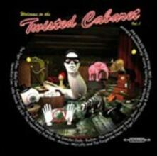 Welcome to the Twisted Cabaret vol.1 (Digipack) - CD Audio