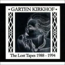 Lost Tapes 88-94 - CD Audio di Garten Kirkhof