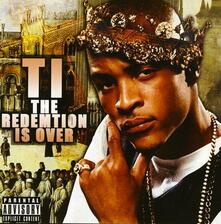 Redemption Is Over - CD Audio di T.I.