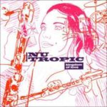 Kingdom of Love - CD Audio di Nu Tropic