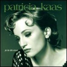 Je te dis vous - CD Audio di Patricia Kaas