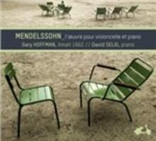 L'oeuvre Pour Violoncelle - CD Audio di Felix Mendelssohn-Bartholdy