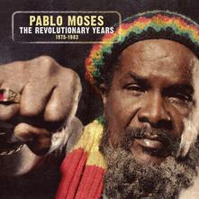 Revolutionary Years 1975-1983 - CD Audio di Pablo Moses