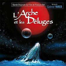 L'Arche Et Les Deluges 2 - CD Audio di Gabriel Yared